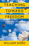 Cover of Teaching Toward Freedom, links to Beacon Press page for book