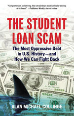 Book Cover for The Student Loan Scam, links to Beacon Press page for book