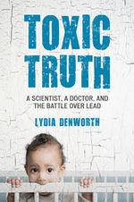 Book Cover for Toxic Truth links to Beacon Press page for book