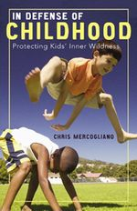 Cover of In Defense of Childhood links to Beacon Press page for book