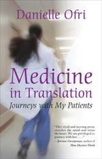 Book cover for Medicine in Translation by Danielle Ofri