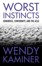 Book cover for Worst Instincts, links to Beacon Press page for book.