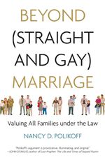 Book cover for Beyond (Straight and Gay) Marriage