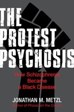 Book cover for The Protest Psychosis