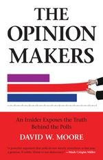 Book cover for The Opinion Makers