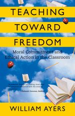 Book Cover for Teaching Toward Freedom