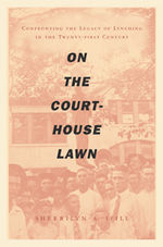 Book cover for On the Courthouse Lawn by Sherrilyn Ifill