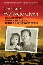 The Life We Were Given book cover