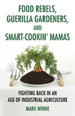 Mark Winne book cover Food Rebels
