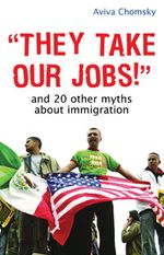 book cover for They Take Our Jobs