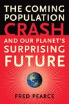 The Coming Population Crash by Fred Pearce book cover