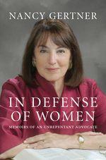 Book cover for Nancy Gertner's In Defense of Women