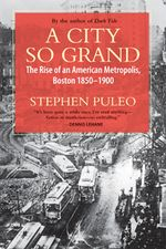 Book cover for A City So Grand by Stephen Puleo