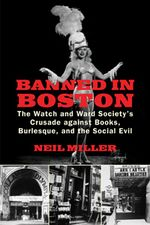 Book cover for Banned in Boston by Neil Miller