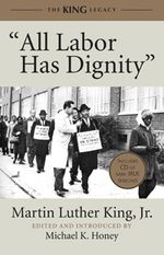 Book cover for All Labor Has Dignity by Martin Luther King Jr.