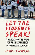 Book cover for Let the Students Speak by David L. Hudson, Jr.