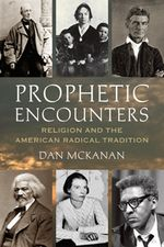 Book Cover for Prophetic Encounters by Daniel McKanan