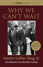 Book cover for Why We Can't Wait by Martin Luther King Jr.