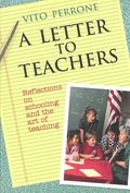 Letter to Teachers by Vito Perrone