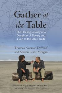 Book cover for Gather at the Table by Thomas DeWolf and Sharon Morgan