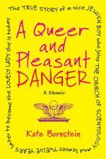 BORNSTEIN-Queer&PleasantDanger