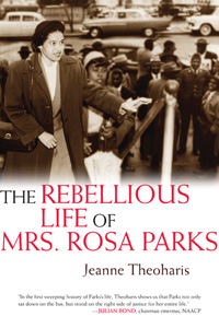Nell irvin painter reviews the rebellious life of mrs rosa parks by