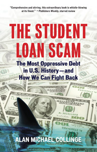 Book Cover for The Student Loan Scam by Alan Michael Collinge