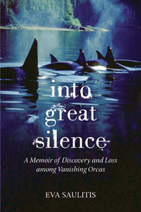 Into Great Silence by Eva Saulitis book cover