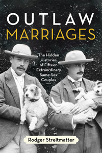 Book cover for Outlaw Marriages by Rodger Streitmatter