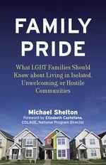 Family Pride by Michael Shelton