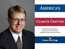 Senator Rob Hogg, America's Climate Change