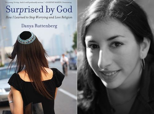 "Danya Ruttenberg, author of ""Surprised by God"""
