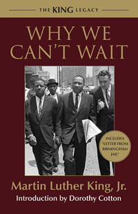 'Why We Can't Wait' by Martin Luther King, Jr.