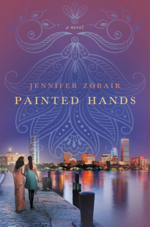 Painted Hands: A Novel by Jennifer Zobair