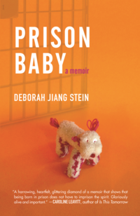PRISON BABY, a memoir by Deborah Jiang Stein