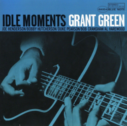 'Idle Moments' by Grant Green