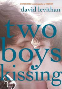 'Two Boys Kissing' by David Levithan