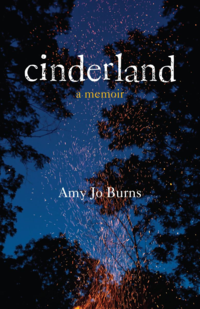Cinderland by Amy Jo Burns
