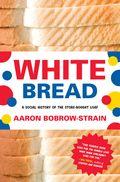 BOBROW-STRAIN-WhiteBread
