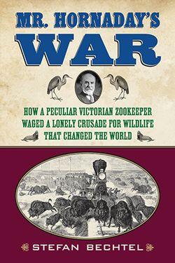 Mr. Hornaday's War