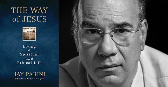 Jay Parini and The Way of Jesus