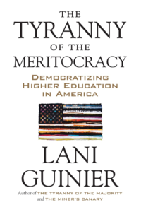The Tryanny of the Meritocracy