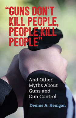 Guns Don't Kill People, People Kill People