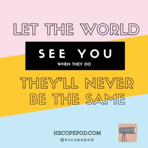 Kaleidoscope_let the world
