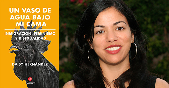 Daisy Hernández and the Spanish translation of her memoir A Cup of Water Under My Bed