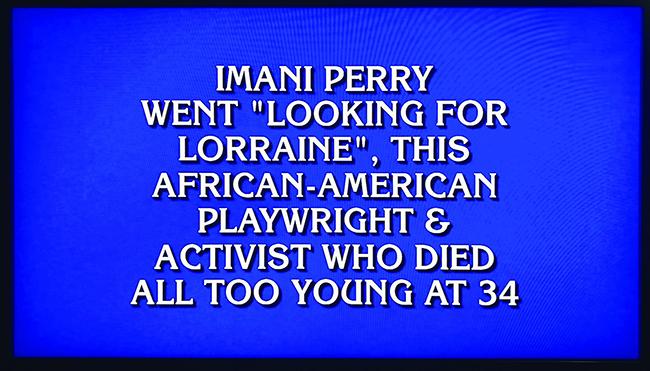 Looking for Lorraine on Jeopardy