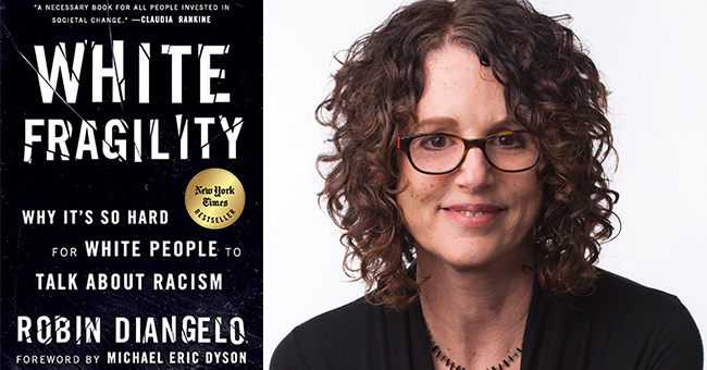Robin DiAngelo and White Fragility
