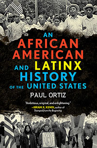 An African American and Latinx History of the US