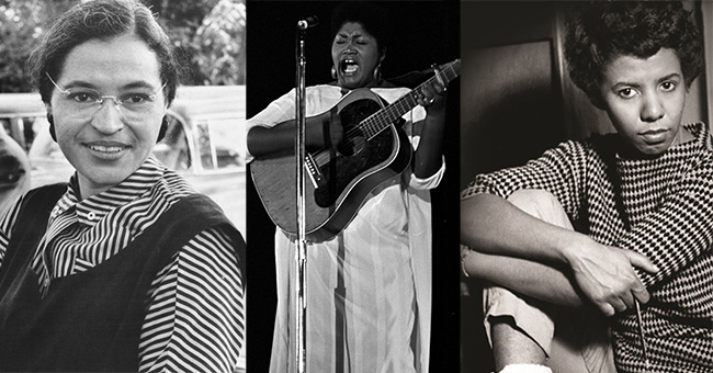 Rosa Parks and Odetta and Lorraine Hansberry