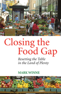 Closing the Food Gap by Mark Winne